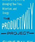 The Productivity Project by Chris Bailey. This book has great ideas and tips to help you increase your productivity and use your time well.