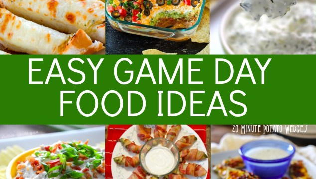Easy Game Day Foods
