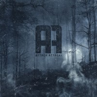 Attack Attack! ; 'Attack Attack!: Deluxe Reissue' - Love Music; Love Life