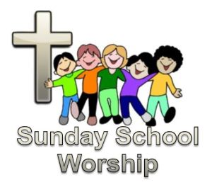 Sunday School Worship Service