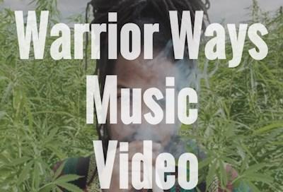 Warrior Ways Music Video