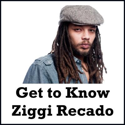Get to Know Ziggi Recado