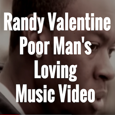 Poor Man's Loving Music Video
