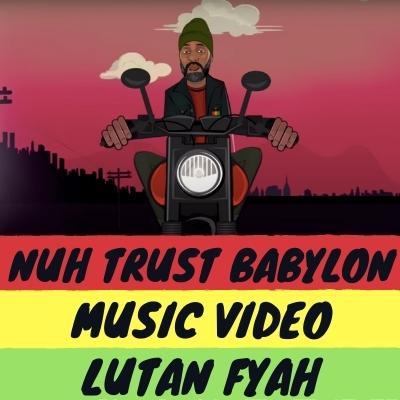 Nuh Trust Babylon Music Video