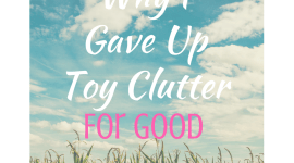 Why I Gave Up Clutter For Good