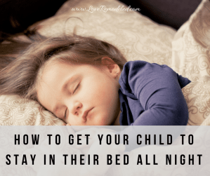 Get Your Child to Sleep in their Own Bed