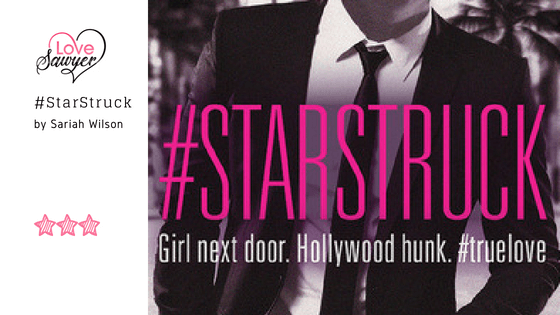 #Starstruck – Sariah Wilson – Book Review