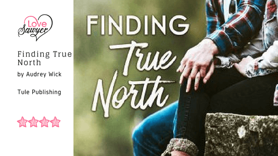Finding True North – Audrey Wick – Book Review