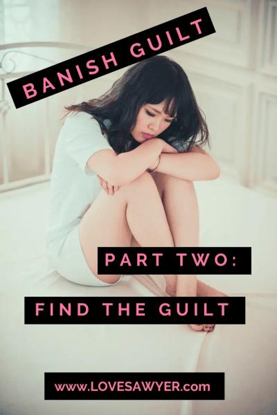 Find Your Guilt