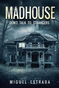 Creepy Books: Madhouse