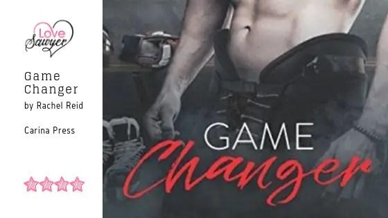 Game Changer by Rachel Reid
