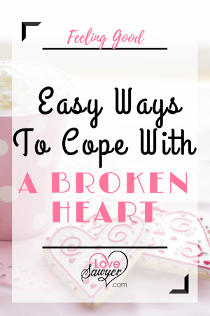 Steps to Easing the pain and hurt of a broken heart.