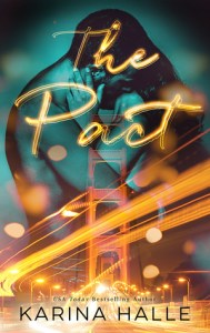 Best Friends to Lovers Romance Novels The Pact by Karina Halle