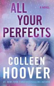 Awesome Book Covers - All Your Perfects by Colleen Hoover