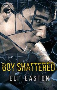 Best Young Adult Romance novels boy shattered by eli easton