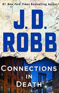 February 4, 2019 book releases Connections in Death by J. D. Robb