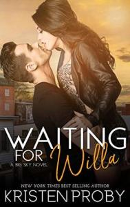 February 4, 2019 book releases Waiting for Willa by Kristen Proby
