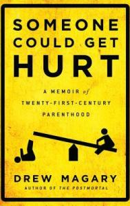 funny books someone could get hurt by drew magary