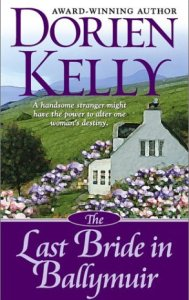 romance novels set in ireland the last bride in ballymuir by dorien kelly