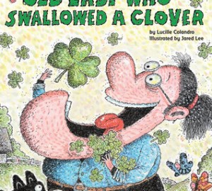 st. Patrick's day books for kids there was an old lady who swallowed a clover by lucille colandro