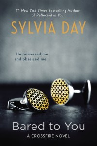 Steamy Summer reads bared to you crossfire number 1 by Sylvia Day