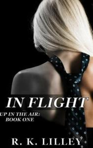 Super steamy summer reading list in flight (up in the air #1) by R. K. Lilley