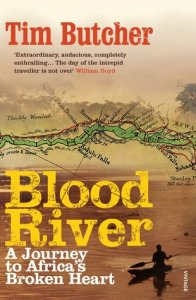 Vicarious Thrills Blood River by Tim Butcher