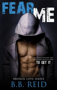 Bully to lover romance novels Fear Me by B.B. Reid