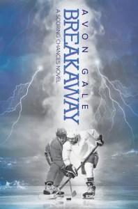 Gay Hockey Romance Novels Breakaway by Avon Gale