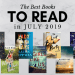 The Best Books to Read in July 2019