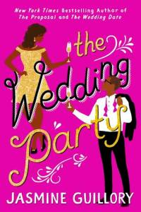 The Wedding Party by Jasmine Guilory