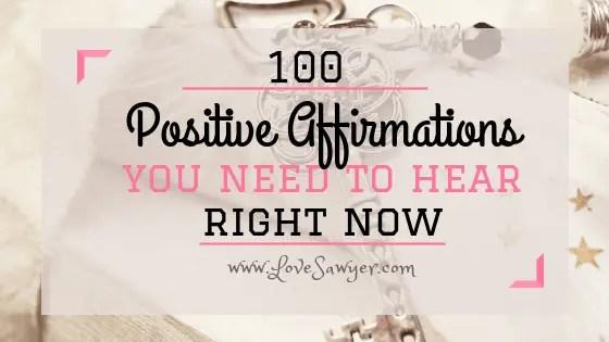 100 Positive Affirmations