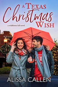 A Texas Christmas Wish by Alissa Callen