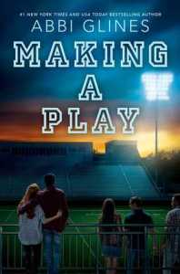 August 2019 new releases Making a Play Abbi Glines