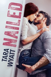 August 2019 book release nailed tara wyatt