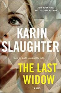 August 2019 new releases the last widow by karen slaughter