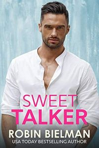 Sweet Talker by Robin Bielman