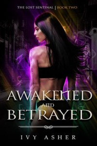Paranormal Romance: Awakened and Betrayed by Ivy Asher