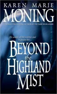 Time Travel Relationships: Beyond the Highland Mist by Karen Marie Moning