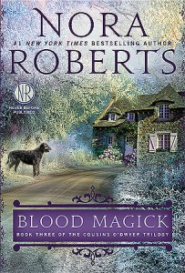 Paranormal Romance: Blood Magick by Nora Roberts