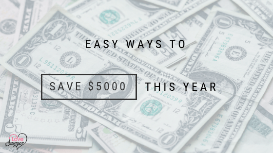 Easy Ways to Save $5000 in one year