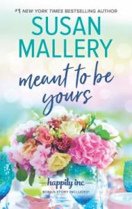 October 2019 new releases Meant to be Yours by Susan Mallery
