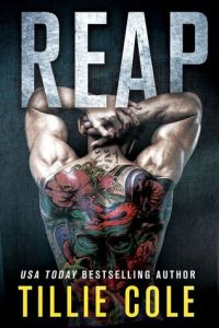 Dark Romance Reads: Reap by Tillie Cole