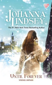 Time Travel Romance: Until Forever by Jahanna Lindsey