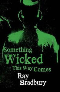 Super Scary Books: Something Wicked This Way Comes