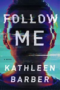 most anticipated books of 2020 follow me by kathleen barber