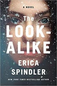 Most Anticipated 2020 Releases: The Look Alike by Erica Spindler