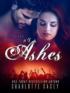 Rock Star Romance: Ashes by charlotte casey