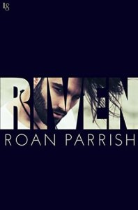 Rock Star Romance: Riven by Roan Parrish