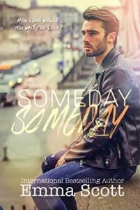 The best gay romance of 2019 Someday Someday by Emma Scott